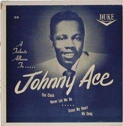 """Résultat de recherche d'images pour """"johnny ace"""""""